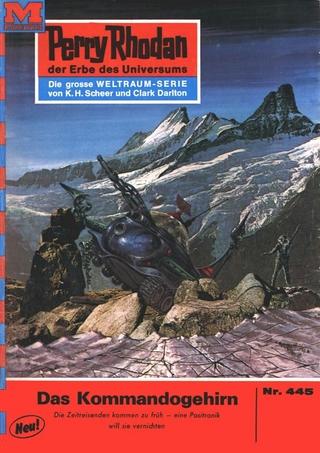 Perry Rhodan 445: Das Kommandogehirn - H.G. Ewers