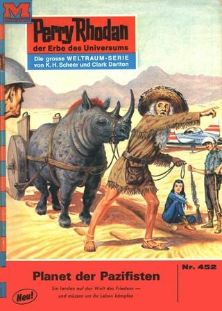 Perry Rhodan 452: Planet der Pazifisten - William Voltz