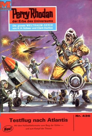 Perry Rhodan 436: Testflug nach Atlantis - Clark Darlton