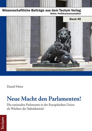 Neue Macht den Parlamenten! - Daniel Heise
