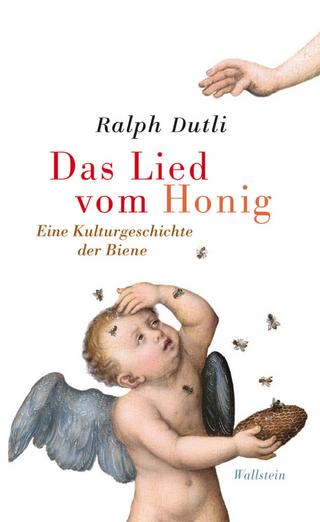 Das Lied vom Honig - Ralph Dutli