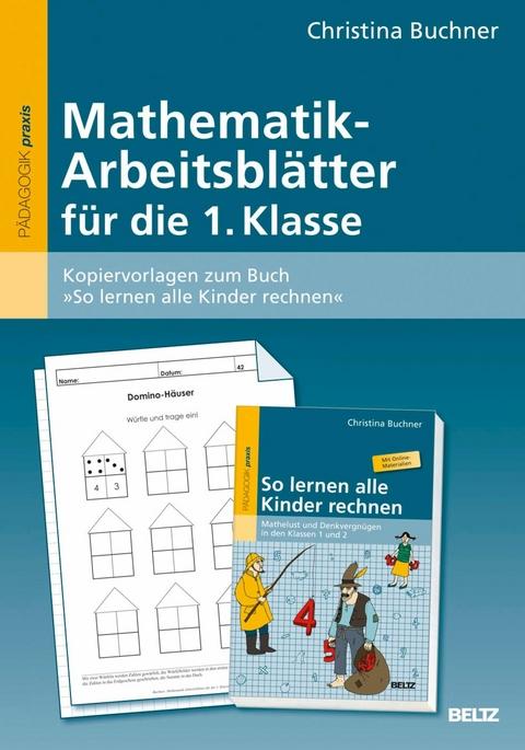 eBook: Mathematik-Arbeitsblätter für die 1. Klasse von Christina ...