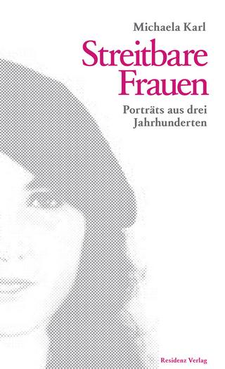 Streitbare Frauen - Michaela Karl
