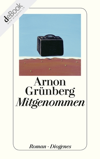 Mitgenommen - Arnon Grünberg