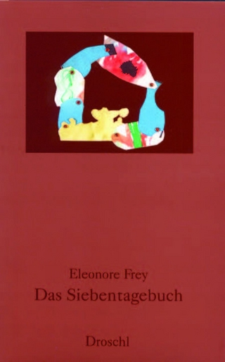 Das Siebentagebuch - Eleonore Frey