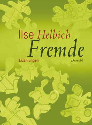 Fremde - Ilse Helbich