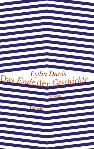 Das Ende der Geschichte - Lydia Davis