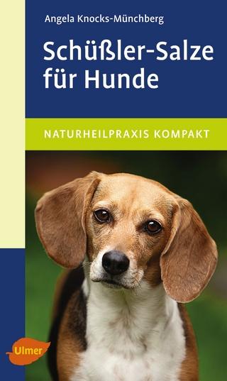 Schüßler-Salze für Hunde - Angela Knocks-Münchberg