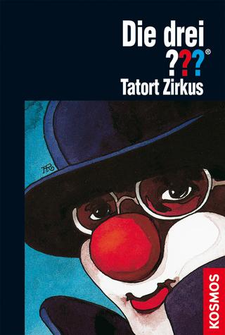 Die drei ???, Tatort Zirkus (drei Fragezeichen) - Brigitte Henkel-Waidhofer