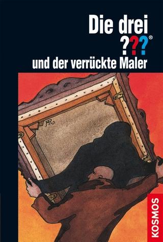 Die drei ???, und der verrückte Maler (drei Fragezeichen) - Brigitte Henkel-Waidhofer