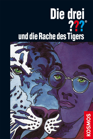 Die drei ???, und die Rache des Tigers (drei Fragezeichen) - Brigitte Henkel-Waidhofer