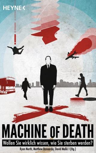 Machine of Death - Ryan North; Matthew Bennardo; David Malki