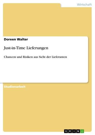Just-in-Time Lieferungen - Doreen Walter