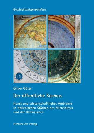 Der öffentliche Kosmos - Oliver Götze