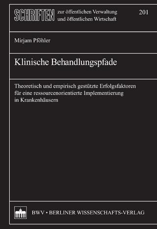 Klinische Behandlungspfade - Mirjam Pföhler