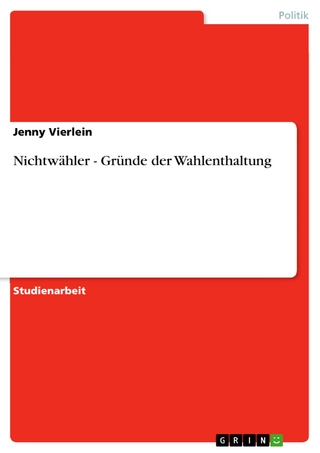 Nichtwähler - Gründe der Wahlenthaltung - Jenny Vierlein