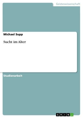 Sucht im Alter - Michael Supp