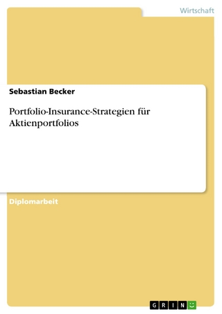 Portfolio-Insurance-Strategien für Aktienportfolios - Sebastian Becker