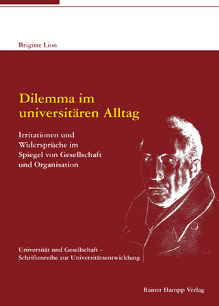 Dilemma im universitären Alltag - Brigitte Lion