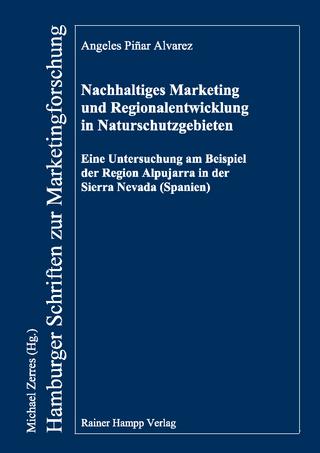 Nachhaltiges Marketing und Regionalentwicklung in Naturschutzgebieten - Angeles Piñar Alvarez