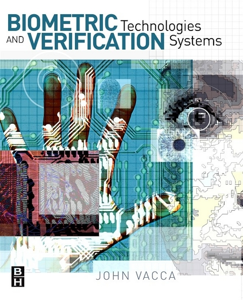 Biometric Technologies and Verification Systems (eBook)