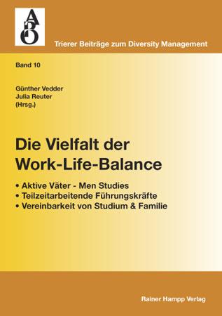 Die Vielfalt der Work-Life-Balance - Günther Vedder; Julia Reuter (Herausgeber)