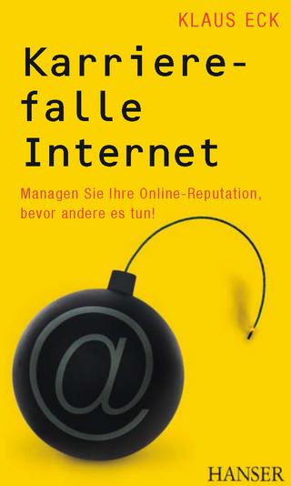 Karrierefalle Internet - Klaus Eck