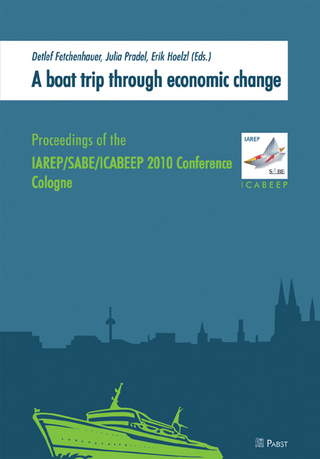 A boat trip through economic change - Detlef Fetchenhauer; Julia Pradel; Erik Hoelzl (Hrsg.)