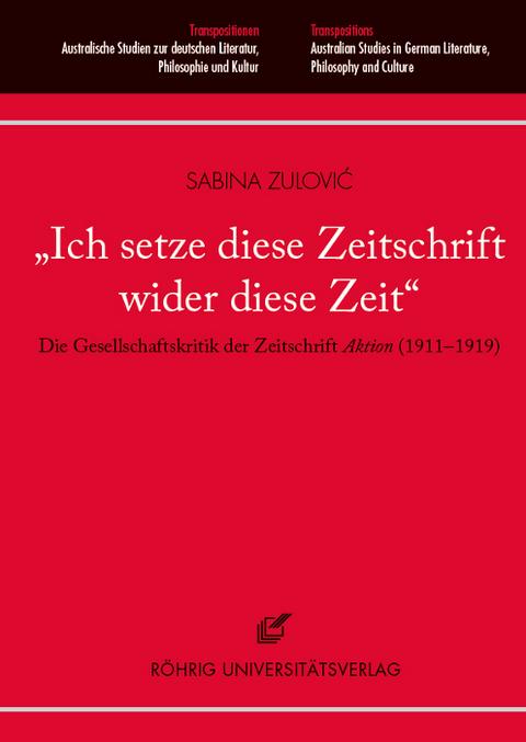 Zulovic, Sabina: Ich setze diese Zeitschrift wider diese Zeit