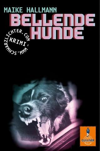 Bellende Hunde - Maike Hallmann