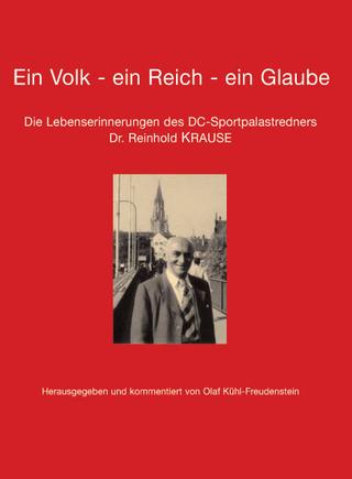 Ein Volk - ein Reich - ein Glaube - Olaf Kühl-Freudenstein