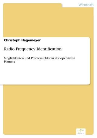 Radio Frequency Identification - Christoph Hagemeyer