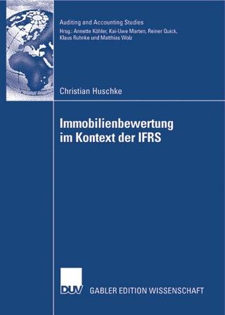 Immobilienbewertung im Kontext der IFRS - Christian Huschke