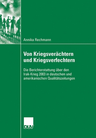 Von Kriegsverächtern und Kriegsverfechtern - Annika Rechmann