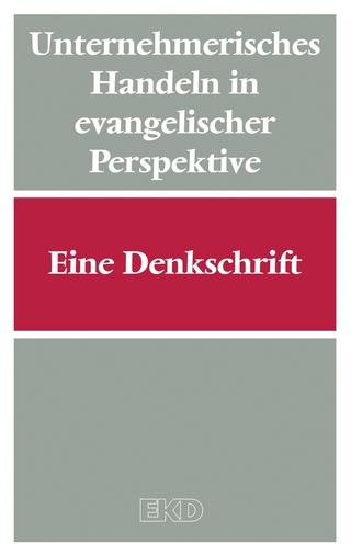 Unternehmerisches Handeln in evangelischer Perspektive