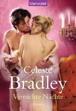 Verruchte Nächte - Celeste Bradley