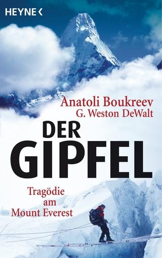 Der Gipfel - Anatoli Boukreev; G. Weston DeWalt