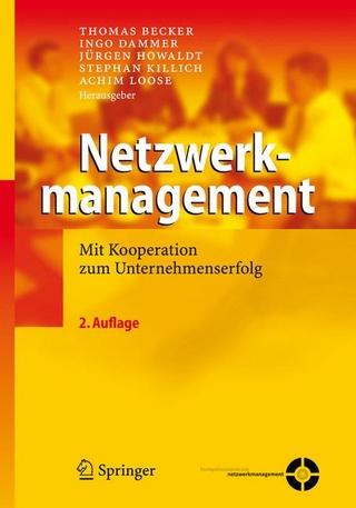 Netzwerkmanagement - Thomas Becker; Thomas Becker; Ingo Dammer; Ingo Dammer; Jürgen Howaldt; Jürgen Howaldt; Stephan Killich; Stephan Killich; Achim Loose; Achim Loose