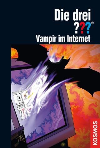 Die drei ??? Vampir im Internet (drei Fragezeichen) - André Minninger