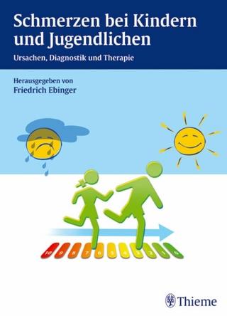 Schmerzen bei Kindern und Jugendlichen - Andreas Jopp; Friedrich Ebinger