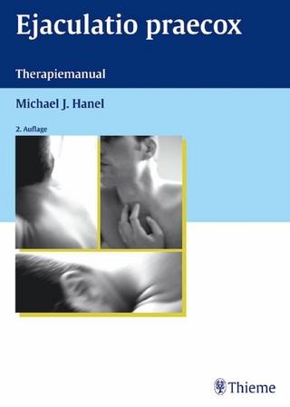 Ejaculatio praecox - Michael J. Hanel