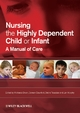 Nursing the Highly Dependent Child or Infant
