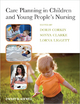 Care Planning in Children and Young People''s Nursing